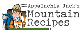 Appalachia Jack's Mountain Recipes